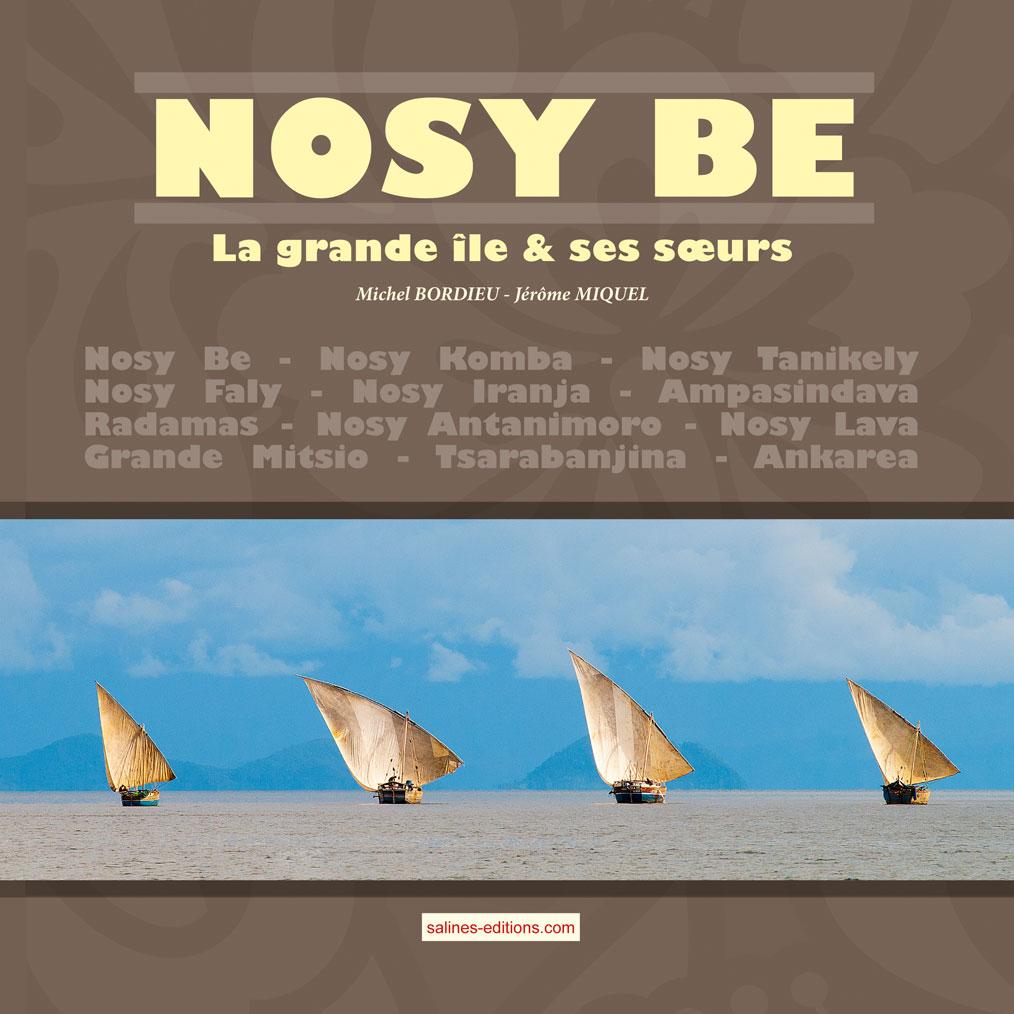 Couverture du livre Nosy Be, la grande île et ses sœurs