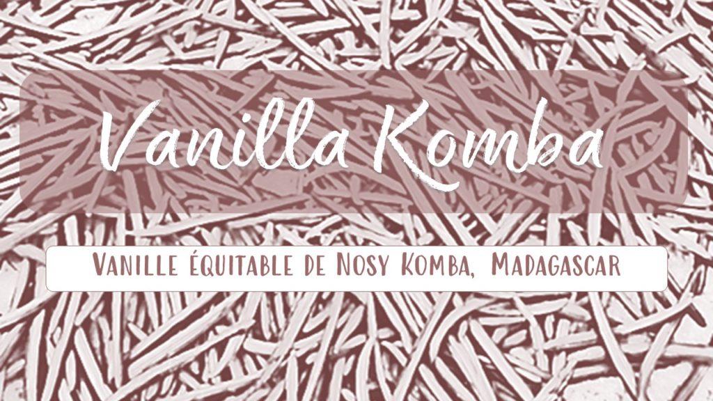 Vaniile de Nosy Komba commerce équitable